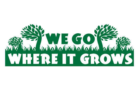 we go where it grows